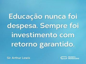 Educação nunca foi despesa. Sempre foi investimento com retorno garantido.