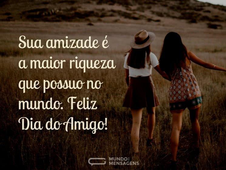 A Maior Fortuna é a Amizade