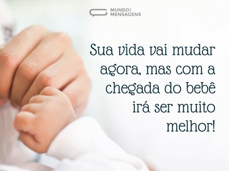 A Chegada Do Bebê Mudará Sua Vida Para Melhor Mundo Das Mensagens