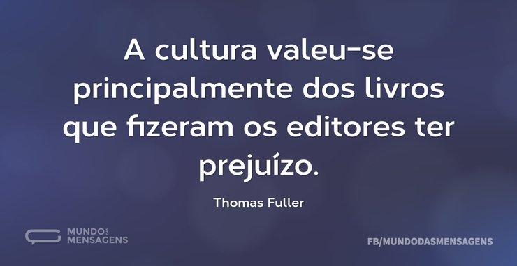 A cultura valeu-se principalmente dos li...