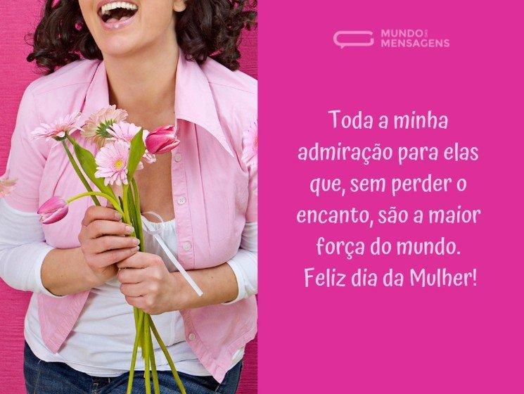 Dia da mulher e de admiração