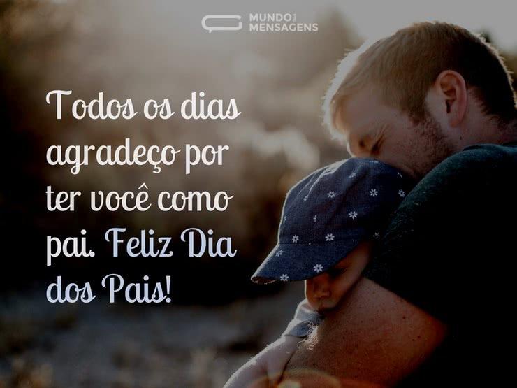 Agradeço por ter você como pai