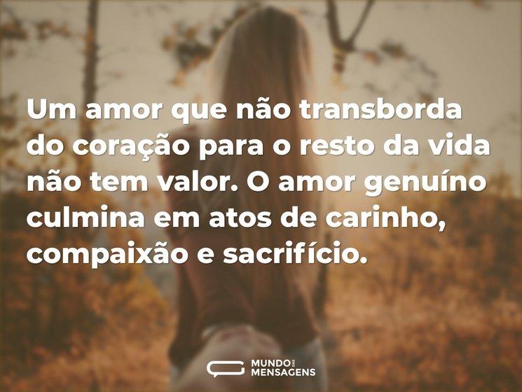 Um Amor Que Não Transborda Do Coração Pa Mundo Das Mensagens