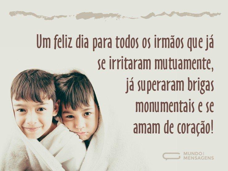 Feliz Dia Para Os Irmãos Mundo Das Mensagens