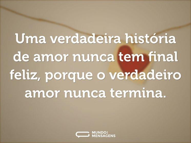 Uma verdadeira história de amor nunca te...