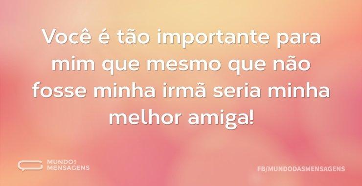Você é tão importante para mim que mesmo...