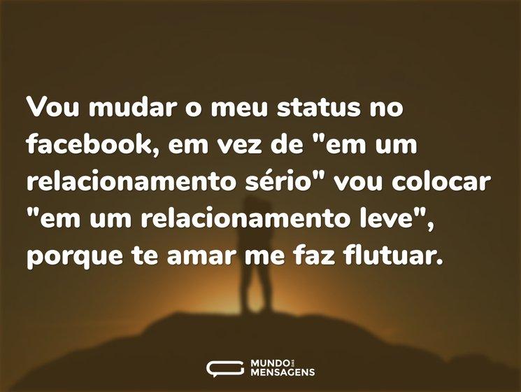 Vou Mudar O Meu Status No Facebook Em V Mundo Das Mensagens